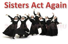Sisters Act Again - TY Musical Production